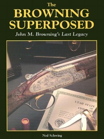 Browning Superposed: John M. Browning's Last Legacy