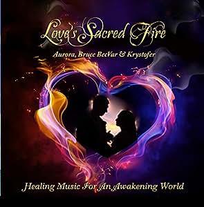Love's Sacred Fire