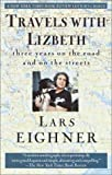 Travels with Lizbeth, Lars Eighner, 0449909433