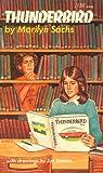 Thunderbird, Marilyn Sachs, 0525441638
