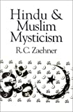 Hindu and Muslim Mysticism, Robert C. Zaehner, 1851680462