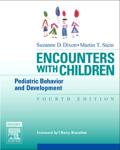 Encounters with Children: Pediatric Behavior and Development, 4th Edition