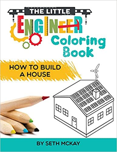 Amazon.com: The Little Engineer Coloring Book: How to Build a House ...