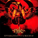 Nile: Annihilation of the Wicked (2lp Reissue) [Vinyl LP] (Vinyl)