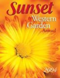 Sunset Western Garden Annual 2004, , 0376039124