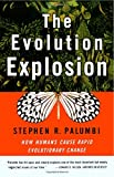 The Evolution Explosion: How Humans Cause Rapid Evolutionary Change