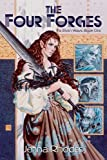 The Four Forges: (The Elven Ways #1)