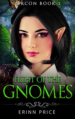 Fight of the gnomes (ArcOn Book 2)LitRPG: ArcCorp 1 ()