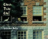 Catch That Cat!, Stephane Poulin, 0887766420