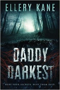 Daddy Darkest (Doctors of Darkness) (Volume 1)