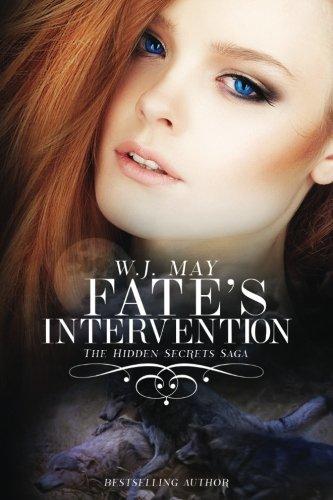 Download Fate's Intervention: Werewolf Shifter Paranormal Fantasy Romance (Hidden Secrets Saga) (Volume 5) ebook