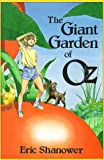 The Giant Garden of Oz, Eric Shanower, 0929605225