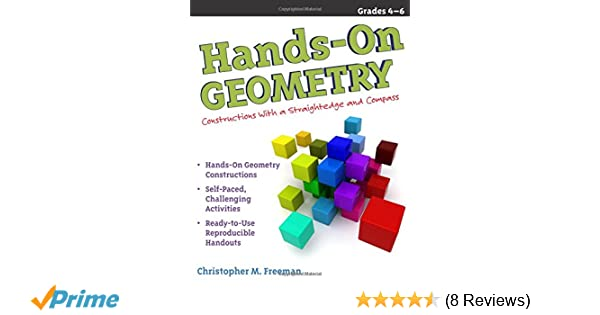 Amazon Com Hands On Geometry Constructions With Straightedge And