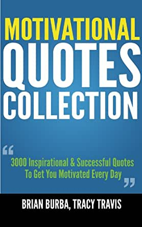 motivational quotes collection 3000 inspirational