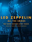 #9: Led Zeppelin All the Songs: The Story Behind Every Track