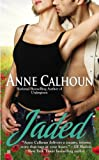 Front cover for the book Jaded by Anne Calhoun