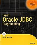 Expert Oracle JDBC Programming, R. M. Menon, 159059407X