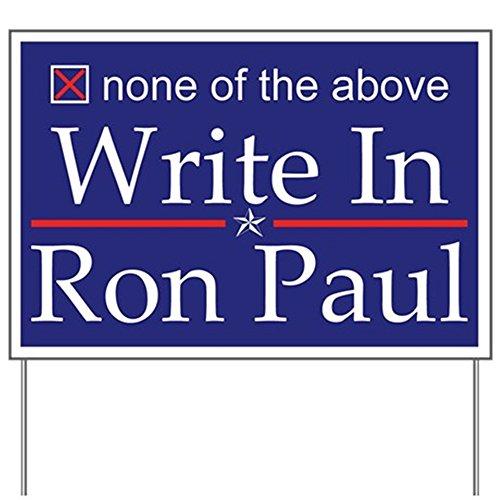 CafePress Ron Paul Yard Sign Yard Sign, Vinyl Lawn Sign, Political Election Sign