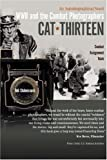 img - for Cat Thirteen: An Autobiographical Novel of a Combat Photographer in World War II book / textbook / text book