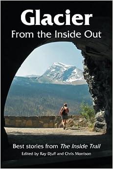 Glacier From the Inside Out by John Hagen (2015-06-26)