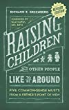img - for Raising Children That Other People Like to Be Around book / textbook / text book