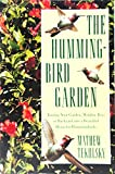 img - for The Hummingbird Garden book / textbook / text book