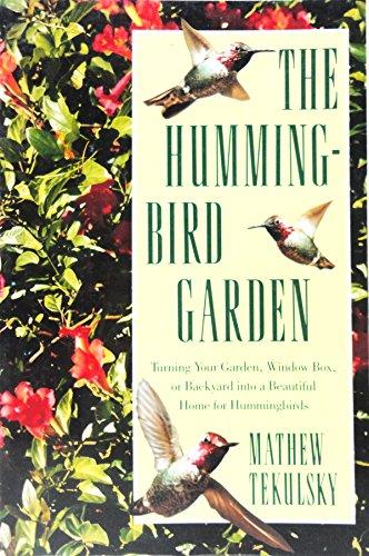 The Hummingbird Garden (Hummingbird Gardens)