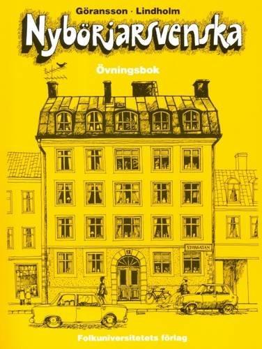 Nyborjarsvenska: Nyborjarbok I Svenska Som Frammande Sprak: Workbook (Swedish Edition)