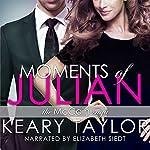 Moments of Julian: The McCain Saga, Book 2 | Keary Taylor