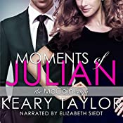 Moments of Julian : The McCain Saga, Book 2 | Keary Taylor