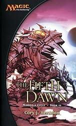 The Fifth Dawn: Mirrodin Cycle, Book III