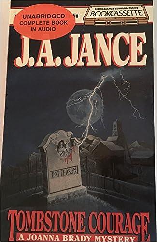 Tombstone Courage: A Joanna Brady Mystery