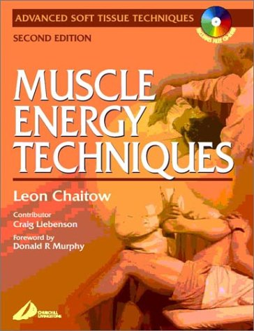 Muscle Energy Techniques with CD-ROM, 2e (Advanced Soft Tissue Techniques)