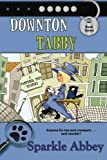 Book Cover for Downton Tabby: The Pampered Pets Mysteries, Book 7