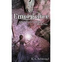 Emergence ~ A Darkness & Light Novel Book Two