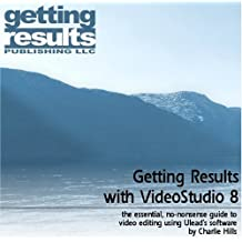 Getting Results with VideoStudio 8