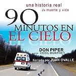 90 Minutos en el Cielo [90 Minutes in Heaven]: (Spanish) | Don Piper,Cecil Murphey