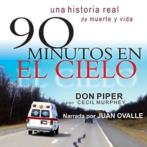 90 Minutos en el Cielo [90 Minutes in Heaven] Audiobook