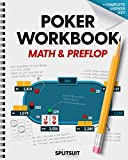 Poker Workbook: Math & Preflop: Learn & Practice +EV Skills Between Sessions