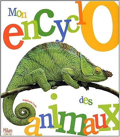 Téléchargement Mon encyclopédie des animaux pdf epub
