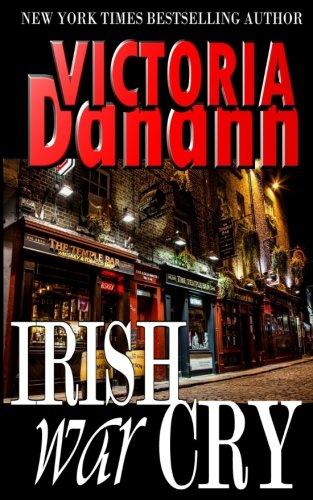 Irish War Cry (Order of the Black Swan D.I.T.) (Volume 3)