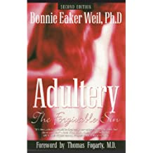 Adultery - The Forgivable Sin, 2nd ed.