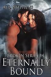 Eternally Bound (Broken Series #4)