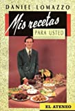 img - for MIS Recetas Para Usted (Spanish Edition) book / textbook / text book