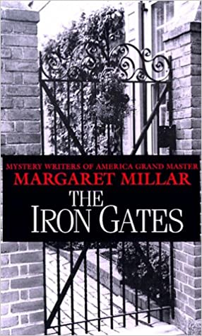 The Iron Gates: Amazon ca: Margaret Millar: Books
