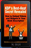 KDP's Best-Kept Secret Revealed, M. Eigh, 1492928747