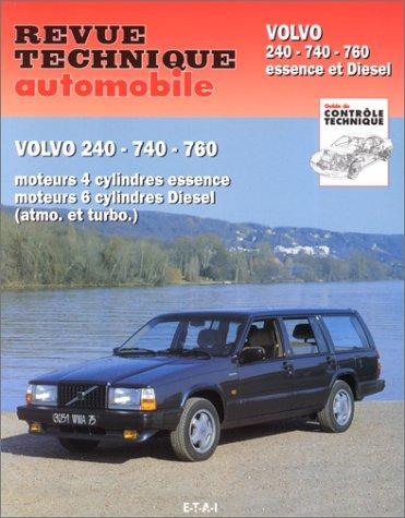 Volvo 240, 740, 760 : Moteurs 4 cylindres essence, moteurs 6 cylindres Diesel et turbo Diesel Revue technique automobile: Amazon.es: ETAI: Libros en idiomas ...