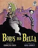 Boris and Bella, Carolyn Crimi, 0152059008