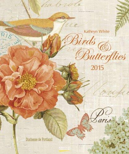 Birds & Butterflies 2015: Kunst Art Kalender