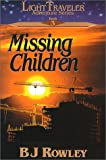 img - for Missing Children (LightTraveler Adventure Series, Book 3) book / textbook / text book
